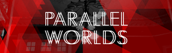 Paralel worlds